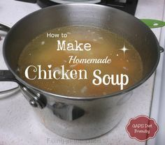 Homemade GAPS Chicken Soup ♥ #GAPS #Diet #Recipes