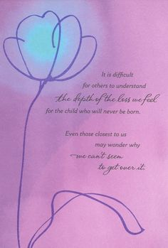 Discover and share Pregnancy Loss Poems And Quotes. Explore our collection of motivational and famous quotes by authors you know and love. Miscarriage Quotes, Miscarriage Awareness, Miscarriage Remembrance, Infant Loss Awareness, Pregnancy And Infant Loss, Pregnancy Tips, Ectopic Pregnancy, Grief Loss, Child Loss