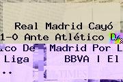 http://tecnoautos.com/wp-content/uploads/imagenes/tendencias/thumbs/real-madrid-cayo-10-ante-atletico-de-madrid-por-la-liga-bbva-el.jpg Real Madrid Vs Atletico En Vivo. Real Madrid cayó 1-0 ante Atlético de Madrid por la Liga BBVA | El ..., Enlaces, Imágenes, Videos y Tweets - http://tecnoautos.com/actualidad/real-madrid-vs-atletico-en-vivo-real-madrid-cayo-10-ante-atletico-de-madrid-por-la-liga-bbva-el/