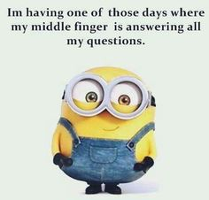 Lol, sorry but so funny. Funny Day Quotes, Old Quotes, Funny Jokes, Hilarious, Minion Jokes, Minions Quotes, Funny Minion Pictures, Funny Photos, Crazy Jokes