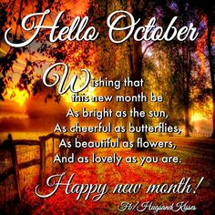 Yah October is here which means a new month new goals and hopefully some cooler weather here in Louisiana. New Month Quotes, October Quotes, Good Morning Good Night, Good Morning Quotes, Night Quotes, Morning Images, Hello October Images, Happy New, Are You Happy
