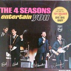 Play full-length songs from The 4 Seasons Entertain You by Frankie Valli & The Four Seasons on your phone, computer and home audio system with Napster Tommy Devito, Bye Bye Baby, Frankie Valli, Vinyl Records For Sale, Music Album Covers, Jersey Boys, Great Albums, Vinyl Music, Toy Soldiers
