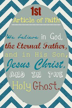 First Article Of Faith ~ #lds  I am a Mormon.  I am a Christian.  I belong to the Church of Jesus Christ of Latter Day Saints.