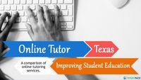 What Role Online Tutors in Texas Have in Improving Student Education?