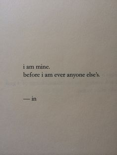 words - quotes - sayings - I am mine Words Quotes, Wise Words, Me Quotes, Sayings, Qoutes, Witty Quotes, Pretty Words, Beautiful Words, Cool Words