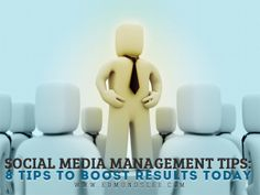 #Social Media Management #Tips: 8 Tips to Boost Results Today #socialmedia