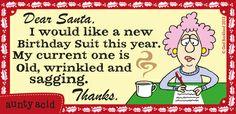Dear #Santa... | Aunty Acid on GoComics.com #humor #comics #Christmas