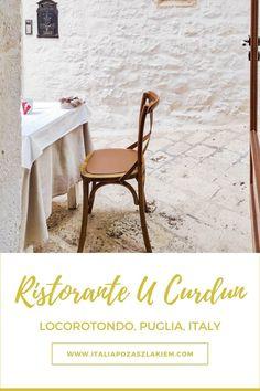 LOCOROTONDO, APULIA – restauracja U Curdunn Dining Chairs, Track, Italy, Decor, Italia, Decoration, Runway, Dining Chair, Truck
