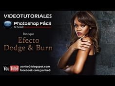 Efecto fotográfico Dodge and Burn Photoshop - YouTube