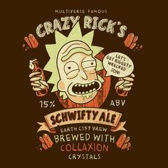 Crazy Ricks Schwifty Ale Rick And Morty