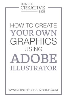 How to design your own Graphics using Adobe Illustrator In my step-by-step eBook,Brand your Blog, I share my best Graphic Design branding skills, so you will learn the techniques (that I learned so far as a graphic designer!) that will dramatically improve your graphic design skills!