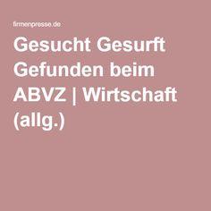 Gesucht Gesurft Gefunden beim ABVZ   Wirtschaft (allg.)