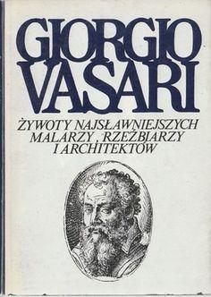 VASARI-ŻYWOTY NAJSŁAWNIEJSZYCH MALARZY ARCHITEKTÓW - Allegro.pl - Więcej niż aukcje. Najlepsze oferty na największej platformie handlowej.