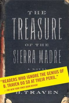 1948: And the winner is...The Treasure of the Sierra Madre! Based off the novel The Treasure of the Sierra Madre by B. Traven.
