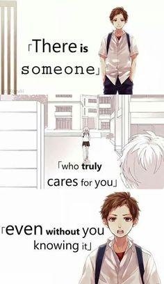 """""""C'è qualcuno che si prende veramente cura di te anche senza che tu te ne renda conto"""" Cit traduzione: Quotes anime (Tradotte)"""