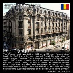 Hotel Cismigiu  Bucharest, Romania - 'World of the Paranormal' are short bite sized posts covering paranormal locations, events, personalities and objects from all across the globe.  Follow The Paranormal Guide at: www.theparanormalguide.com