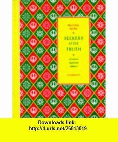 Seekers after Truth Hinduism, Buddhism, Sikhism (9780521386265) Michael Keene , ISBN-10: 0521386268  , ISBN-13: 978-0521386265 ,  , tutorials , pdf , ebook , torrent , downloads , rapidshare , filesonic , hotfile , megaupload , fileserve