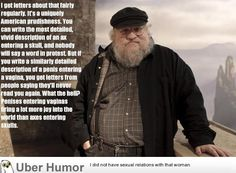 Game Of Thrones author George R. R. Martin telling it like it is