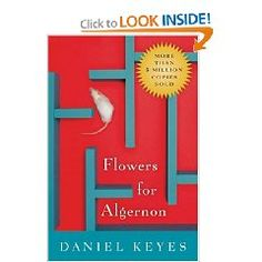 Flowers for Algernon- I read this in middle school, I remeber guys in the class crying.  This will book will have you thinking about the mentally challenged and the ethics of medicine