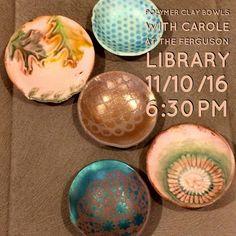 Makin's Clay® Blog: Polymer Clay Bowl Workshop by Carole Monahan