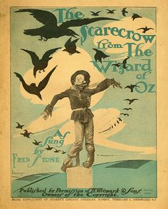 The Scarecrow from The Wizard of Oz, As Sung by Fred Stone - Sheet Music From Wizard of Oz Musical, 1903 Old Sheet Music, Vintage Sheet Music, Kitsch, Wizard Of Oz Musical, Oz Movie, Grunge, Land Of Oz, Yellow Brick Road, Music Covers