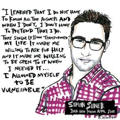 Simon Sinek... dare to be authentic!