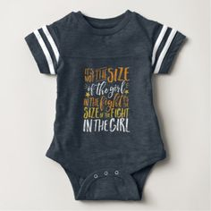 Inspirational Quote Size of Fight In The Girl Baby Bodysuit - girl gifts special unique diy gift idea