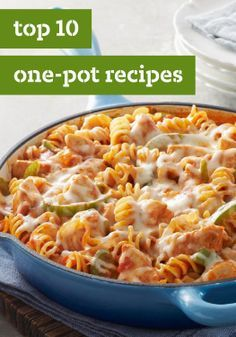 Top 10 One-Pot Recipes – One-pot and skillet recipes are easy to make and even easier to cleanup. No wonder these easy recipes are a family fave when it's time for dinner. They feature delicious ideas for chicken, beef, and pork, and we'd never forget pasta.
