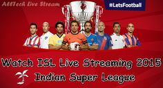 ISL Live Streaming 2015 Indian Super League Live Free TV