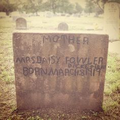 """I found a beautiful tombstone today   """"Mother"""" Mrs. Daisy Flower Dickinson - @folkfibers   Webstagram"""