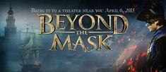 The incredible faith-centered swashbuckling adventure 'Beyond the Mask' is returning to theater screens nationwide! Beyond The Mask, Christian Faith, The Incredibles, Neon Signs, Movie, Film, Cinema, Films