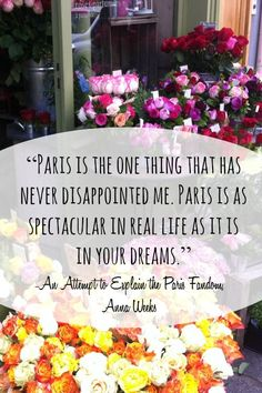 "Quotes about Paris from ""That's Paris: An Anthology of Life, Love and Sarcasm in the City of Light"""