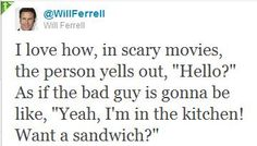 scary movie quote