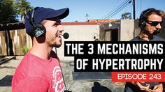 The Mechanisms of Hypertrophy - Episode 243 - Barbell Shrugged #crossfit #fitness #WOD #workout #fitfam #gym #fit #health #training #CrossFitGames #bodybuilding