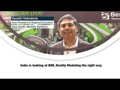 India is looking at BIM Reality Modeling the right way says Kaushik Chakraborty of Bentley System