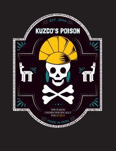 Oh, right. The poison. The poison for Kuzco, the poison chosen especially to kill Kuzco, Kuzco's poison. That poison?