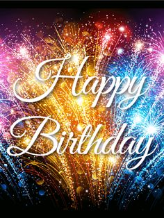 Rising Colorful Fireworks Birthday Card. Happy Birthday QuotesBirthday ...