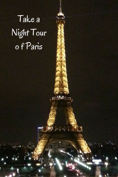 Tours can offer the visitor a fantastic opportunity to get up close and personal with a city - a night tour in Paris is a way in which to see another side of the city.  #TBIN