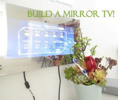 Picture of Build an Effortless Mirror TV! From Instructables