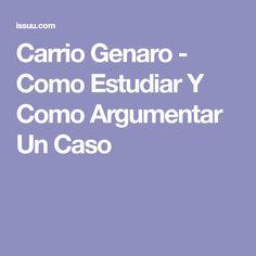 Carrio Genaro - Como Estudiar Y Como Argumentar Un Caso