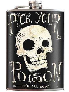 """""""Pick Your Poison"""" Flask by Trixie & Milo"""
