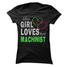 This Girl Love herMachinist - Cool Job Shirt 99 ! - #birthday gift #gift for men. THE BEST  => https://www.sunfrog.com/Hunting/This-Girl-Love-herMachinist--Cool-Job-Shirt-99-.html?id=60505