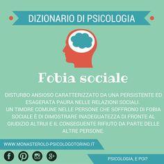 Dizionario di #Psicologia: #FobiaSociale.