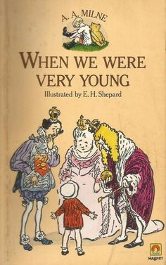 When We Were Very Young by A. A. Milne, illustrated by E.H Shepard - PB - S/Hand