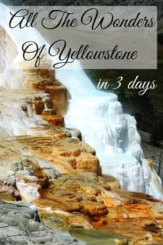all the wonders of yellowstone in 3 days our wanders Us National Parks, Grand Teton National Park, Yellowstone National Park, Yellowstone Camping, Yellowstone Vacation, West Yellowstone, Wyoming Vacation, Tennessee Vacation, Alaska Travel