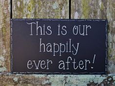 "Hand Painted Black Wooden Wedding / New Home / New Baby Hand Painted Sign ""This is our happily ever after."""