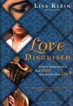 Love Disguised by Lisa Klein.  18-year-old Will Shakespeare is off to London to become an actor & is about to meet a girl who will change his life forever.