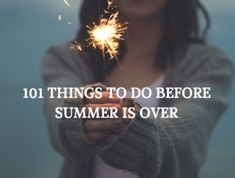 101 Things to Do Bef