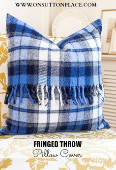Repurpose an old blanket into a fringed throw pillow cover. Pictures and directions included!