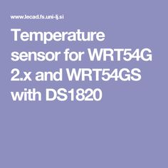 temperature sensor for wrt54g 2 x and wrt54gs with ds1820
